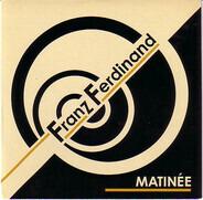 Franz Ferdinand - Matinée