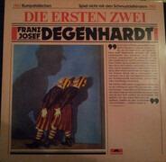 Franz Josef Degenhardt - Die Ersten Zwei