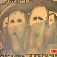 Franz Josef Degenhardt - die Wallfahrt zum Big Zeppelin