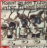 Franz Josef Degenhardt - Kommt an den Tisch unter Pflaumenbäumen