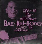 Franz Josef Degenhardt - Zwischen Null Uhr Null Und Mitternacht: Baenkel-Songs 63