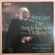 Liszt - Die Symphonischen Dichtungen (The Symphonic Poems No. 1-12)