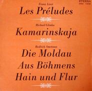 Liszt / Smetana / Glinka - Les Préludes / Die Moldau / Kamarinskaja