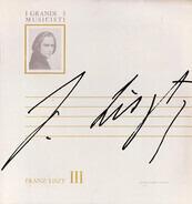 Franz Liszt - Franz Liszt III