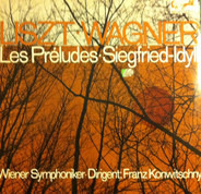 Liszt / Wagner - Les Préludes / Siegfried-Idyll