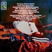 Franz Schubert - Hephzibah Menuhin • Yehudi Menuhin • Maurice Gendron - Trio Für Klavier, Violino Und Violoncello Nr.2 Es-dur, D.929 / Notturno Für Klavier, Violone Und Vi