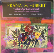 Franz Schubert - Paul Badura-Skoda · Jörg Demus - Vierhändige Klaviermusik = Compositions For Piano Duet · Compositions Pour Piano A Quatre Mains