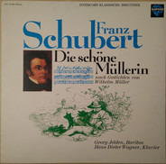 Schubert - Die Schöne Müllerin