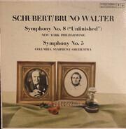 """Franz Schubert / Bruno Walter - Symphony No. 8 (""""Unfinished""""), Symphony No. 5"""