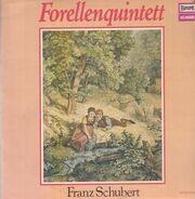 Franz Schubert / Helmut Roloff , Die Kammermusikvereinigung Der Bayreuther Festspiele - Forellenquintett