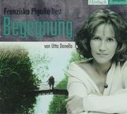 Franziska Pigulla / Utta Danella - Begegnung