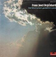 Franz Josef Degenhardt - Der Wind Hat Sich Gedreht Im Lande