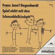 Franz Josef Degenhardt - Spiel Nicht Mit Den Schmuddelkindern