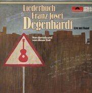 Franz Josef Degenhardt - Von Damals Und Von Dieser Zeit