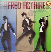 Fred Astaire - The Golden Age of Fred Astaire Vol 2