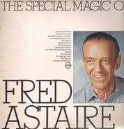 Fred Astaire - The special magic of