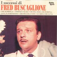 Fred Buscaglione - I Successi Di Fred Buscaglione