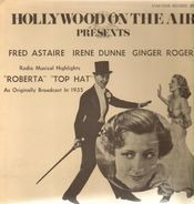 Fred Astaire, Irene Dunne, Ginger Rogers - Roberta / Top Hat