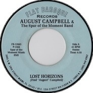 Fred 'August' Campbell And The Spur Of The Moment Band - Lost Horizons / The I-95 Asshole Song