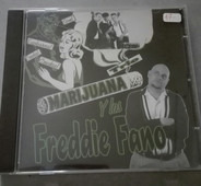 Freddie Fano Y los Marijuana Trio - Andele Chingone