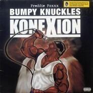 Freddie Foxxx / Bumpy Knuckles - Konexion