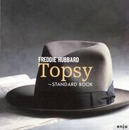 Freddie Hubbard - Topsy - Standard Book