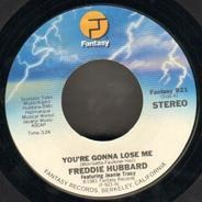Freddie Hubbard - You're Gonna Lose Me / Mystic Lady