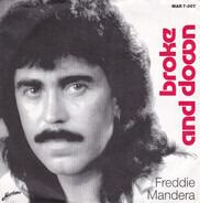 Freddie Mandera - Broke And Down / No Fist Nor Dagger