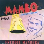 Freddie Mandera - Mambo (De Guantánamo) / Send Me Your Kisses