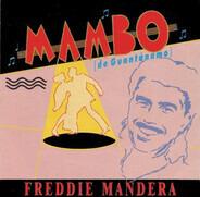 Freddie Mandera - Mambo (De Guantánamo)