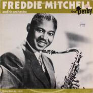 Freddie Mitchell Orchestra - The Derby