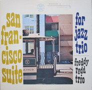 Freddie Redd Trio - San Francisco Suite