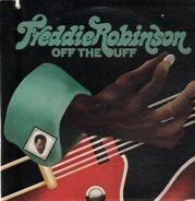 Freddie Robinson - Off The Cuff