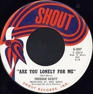 Freddie Scott - Are You Lonely For Me / Where Were You