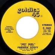 Freddie Scott - Hey Girl / The Slide