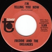 Freddie & The Dreamers - I'm Telling You Now