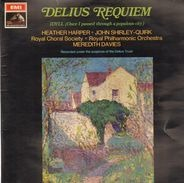 Frederick Delius / Meredith Davies / Heather Harper - Requiem And Idyll (Once I Passed Through A Populous City)