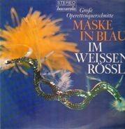 Raymond, Benatzky - Große Operettenquerschnitte - Maske in Blau / Im Weissen Rössl