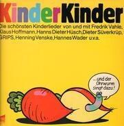 Fredrik Vahle, Klaus Hoffmann, Hannes Wader... - Kinder Kinder