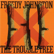 Freedy Johnston - The Trouble Tree