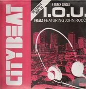 Freeez Featuring John Rocca - I.O.U. (The Ultimate Mixes '87)