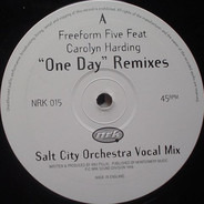 Freeform Five Feat. Carolyn Harding - One Day (Remixes)