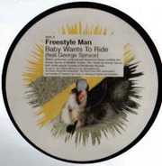 Freestyle Man - Baby Wants To Ride
