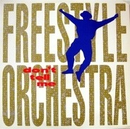 Freestyle Orchestra - Don't Tell Me