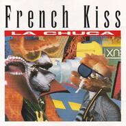 French Kiss - La Chuca