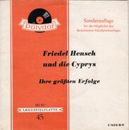Friedel Hensch Und Die Cyprys - Ihre Größten Erfolge