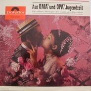 Friedel Hensch Und Die Cyprys - Aus Oma's Und Opa's Jugendzeit