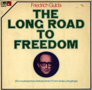 Friedrich Gulda - The Long Road to Freedom