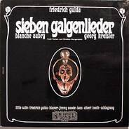 Friedrich Gulda - Blanche Aubry - Georg Kreisler - Sieben Galgenlieder