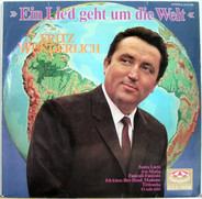 Fritz Wunderlich - Ein Lied geht um die Welt